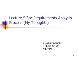 Lecture 5.3b: Requirements Analysis Process (My Thoughts)