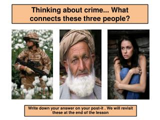 Thinking about crime... What    connects these three people