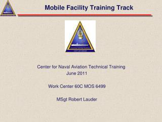 Mobile Facility Training Track