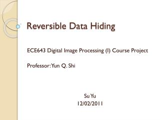 Reversible Data Hiding