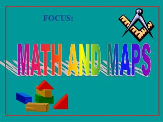 MATH AND MAPS
