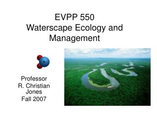 EVPP 550 Waterscape Ecology and Management