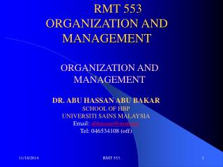 RMT 553 ORGANIZATION AND MANAGEMENT