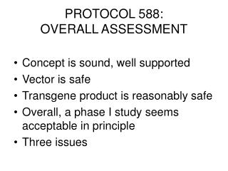 PROTOCOL 588: OVERALL ASSESSMENT
