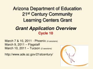 Arizona Department of Education 21 st  Century Community     Learning Centers Grant