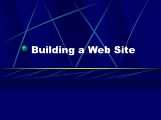 Building a Web Site