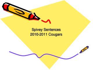 Spivey Sentences 2010-2011 Cougars