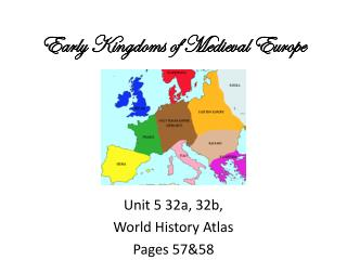 Early Kingdoms of Medieval Europe