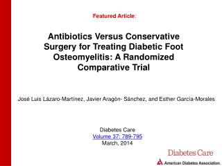 Antibiotics Versus Conservative Surgery for Treating Diabetic Foot Osteomyelitis: A Randomized