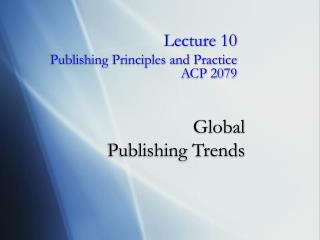 Global  Publishing Trends