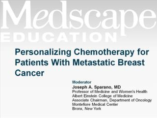 Personalizing Chemotherapy for Patients With Metastatic Breast Cancer