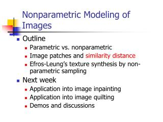 Nonparametric Modeling of  Images