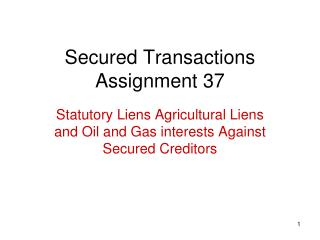 Secured Transactions Assignment 37