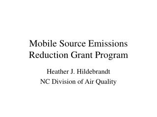 Mobile Source Emissions Reduction Grant Program