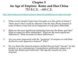 Chapter 5 An Age of Empires:  Rome and Han China 753 B.C.E. – 600 C.E.