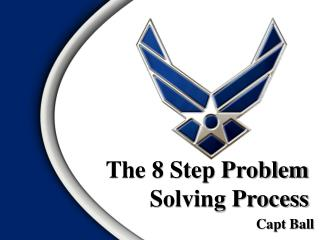 The 8 Step Problem Solving Process