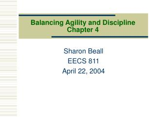 Balancing Agility and Discipline Chapter 4