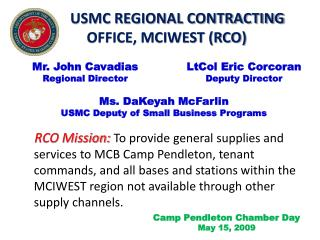 USMC REGIONAL CONTRACTING OFFICE, MCIWEST (RCO)