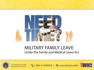 The Family and Medical Leave Act Military Family Leave Provisions