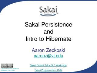 Sakai Persistence and Intro to Hibernate