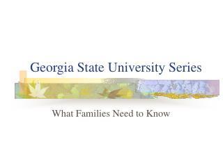 Georgia State University Series