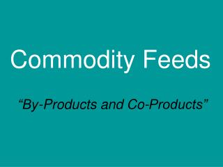Commodity Feeds