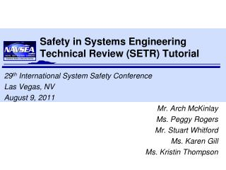 Safety in Systems Engineering Technical Review (SETR) Tutorial