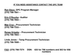IF YOU NEED ASSISTANCE CONTACT THE GPC TEAM
