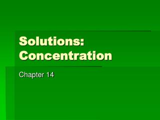Solutions: Concentration