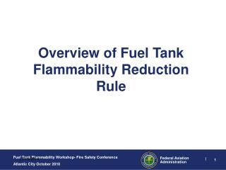 Overview of Fuel Tank Flammability Reduction Rule