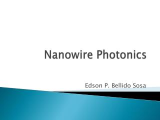 Nanowire  Photonics
