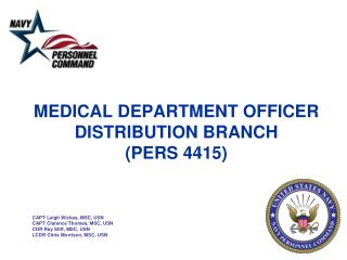 MEDICAL DEPARTMENT OFFICER DISTRIBUTION BRANCH  (PERS 4415)
