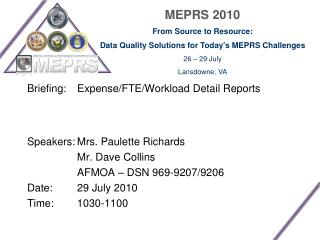 Briefing:  	Expense/FTE/Workload Detail Reports