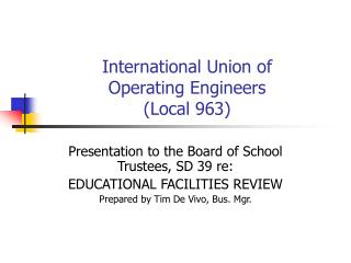 International Union of  Operating Engineers  (Local 963)
