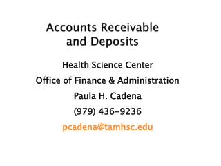 Accounts Receivable  and Deposits