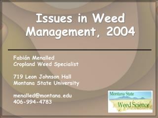 Issues in Weed Management, 2004