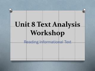 Unit 8 Text Analysis Workshop