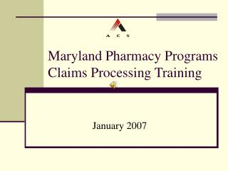 Maryland Pharmacy Programs Claims Processing Training