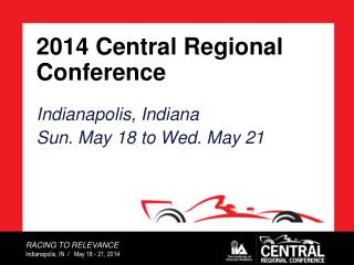 2014 Central Regional Conference
