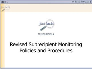 Revised Subrecipient Monitoring Policies and Procedures
