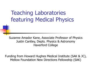 Teaching Laboratories featuring Medical Physics