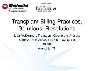 Transplant Billing Practices, Solutions, Resolutions