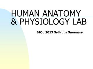 HUMAN ANATOMY & PHYSIOLOGY LAB