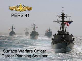 Surface Warfare Officer Career Planning Seminar