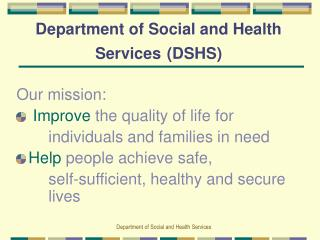 Department of Social and Health Services (DSHS)
