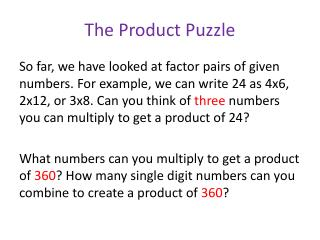 The Product Puzzle