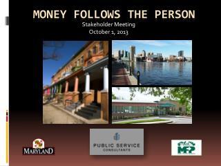 Money follows the person