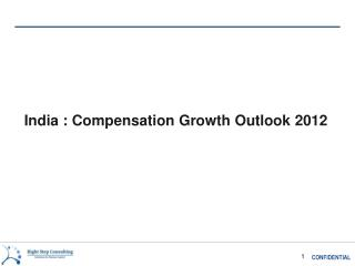 India : Compensation Growth Outlook 2012