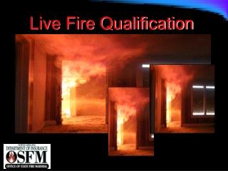 Live Fire Qualification