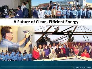 A Future of Clean, Efficient Energy